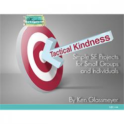 Tactical Kindness - Simple SE Projects for Individuals and Groups PDF