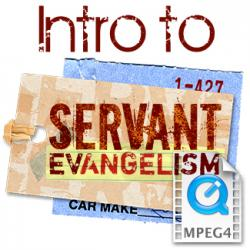Intro to Servant Evangelism (MP4 & AVI video download)